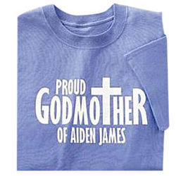 Proud Godmother or Godfather T-Shirt