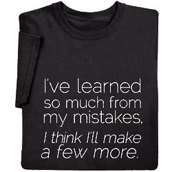 Make a Few More Mistakes T-Shirt