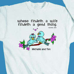 A Wife is a Good Thing Anniversary Sweatshirt