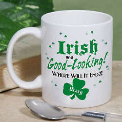 Irish and Good-Looking Coffee Mug