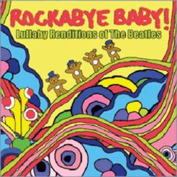 """Rockabye Baby"" The Beatles Lullaby CD"