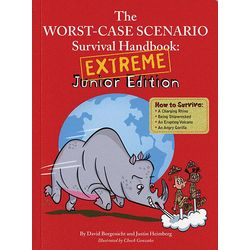 Worst-Case Scenario Survival Handbook Extreme Junior Edition