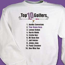 Personalized Top Ten Women Golfers Sweatshirt