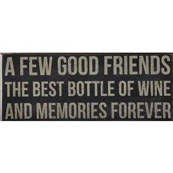 A Few Good Friends Sign