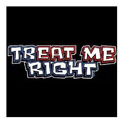 Treat Me Right T-Shirt