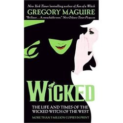 Wicked Book - The Life and Times of the Wicked Witch of the West
