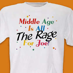 Middle Age Birthday T-Shirt