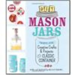 DIY Mason Jars - 35 Creative Crafts and Projects Book