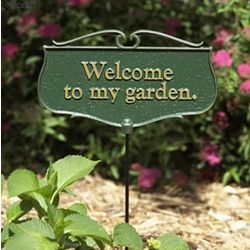 Welcome To My Garden Staked Plaque