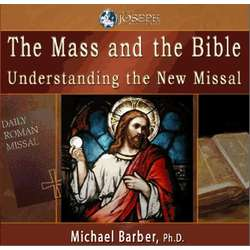 The Mass and the Bible - Understanding the New Missal CDs