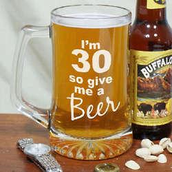 Give Me a Beer 30th Birthday Glass Mug