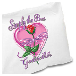 Simply the Best Godmother Pillowcase