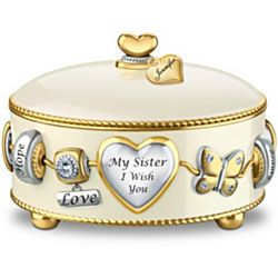 My Sister I Wish You Heirloom Porcelain Music Box