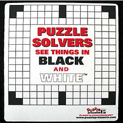 """Puzzle Solvers See Things In Black and White"" Mouse Pad"