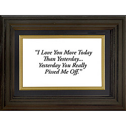 Framed 'I Love You' Life Quote