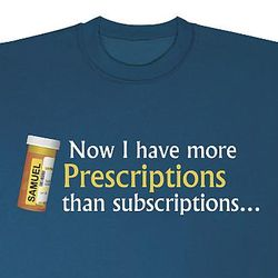 More Prescriptions Sweatshirt