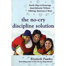 The No-Cry Discipline Solution Paperback Book