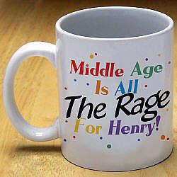 Middle Age Birthday Coffee Mug