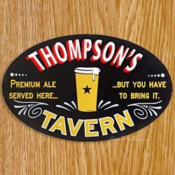 Premium Ale Served Here Custom Sign