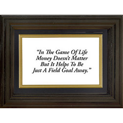 Framed 'Game of Life' Quote