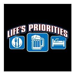 Life's Priorities Beer T-Shirt