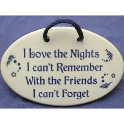 Friends I Can't Forget Plaque