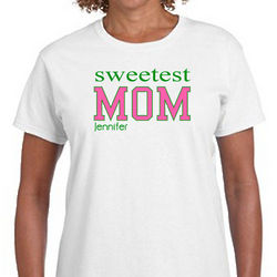 Sweetest Mom Personalized T-Shirt