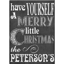 Have Yourself a Merry Christmas Personalized Sign
