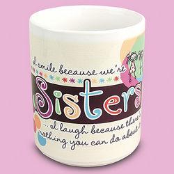 I Smile Sisters Mug