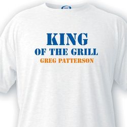 King of the Grill Custom T-Shirt