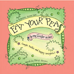 Eat Your Peas for My Sister-in-Law Book