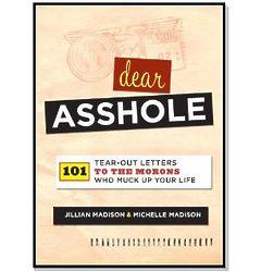Dear A**hole Book
