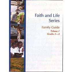 Faith and Life Book for Parents of Children Grades 1 - 4