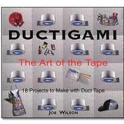 Ductigami The Art of the Tape Book