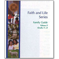 Faith and Life Book for Parents of Children Grades 5 - 8