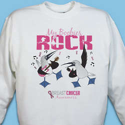 My Boobies Rock Breast Cancer Awareness Sweatshirt