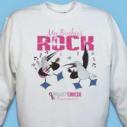 My Boobies Rock Breast Cancer Awareness Sweatshirt