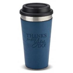Thanks for All You Do Leatherette Tumbler