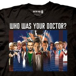 Who Was Your Doctor? T-Shirt