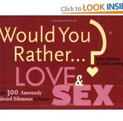 Would You Rather Love and Sex Book