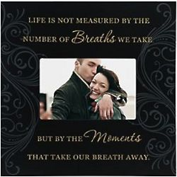 Life Is Not Measured Picture Frame