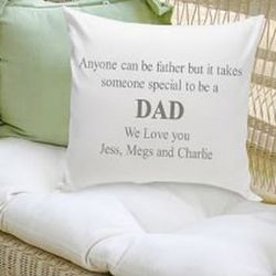 Takes Someone Special to be Dad Personalized Pillow