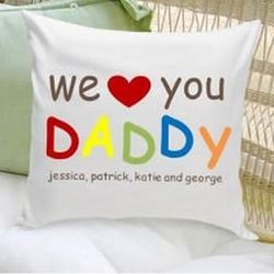Personalized We Love You Daddy Pillow
