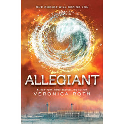 Allegiant: The Final Novel of the Divergent Series