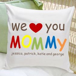 Personalized We Love You Mommy Pillow