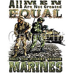 """All Men Are Not Created Equal"" Marines T-Shirt"