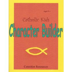 Kid's Catholic Character Builder Book