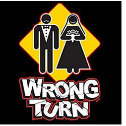 Wrong TurnMarriage T-Shirt