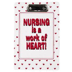 Nursing Is a Work Of Heart Clipboards
