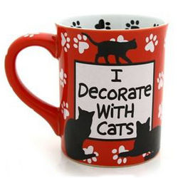 I Decorate with Cats Coffee Mug